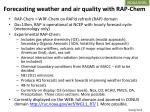 forecasting weather and air quality with rap chem