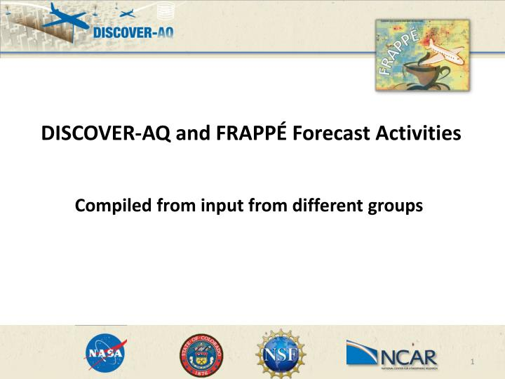 DISCOVER-AQ and FRAPPÉ Forecast Activities