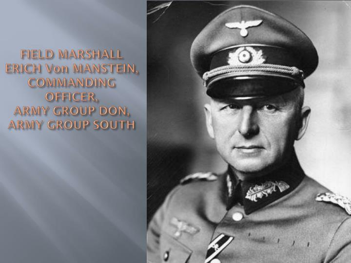 FIELD MARSHALL ERICH Von MANSTEIN,
