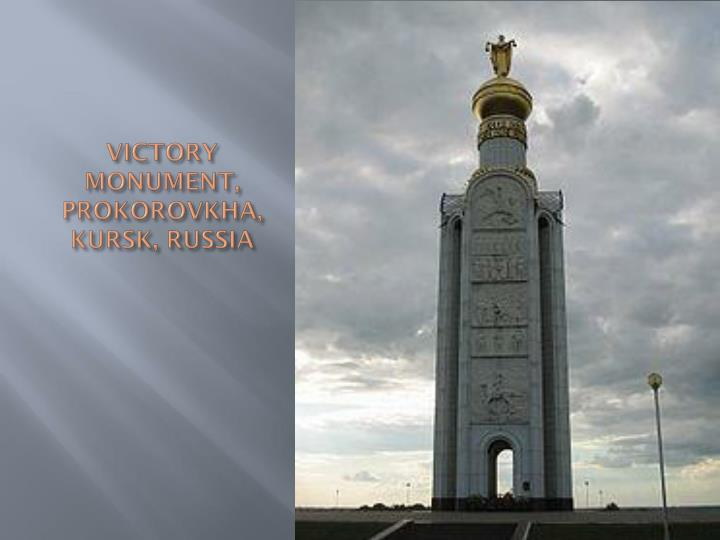 VICTORY MONUMENT, PROKOROVKHA, KURSK, RUSSIA