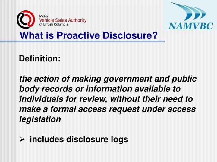 What is Proactive Disclosure?