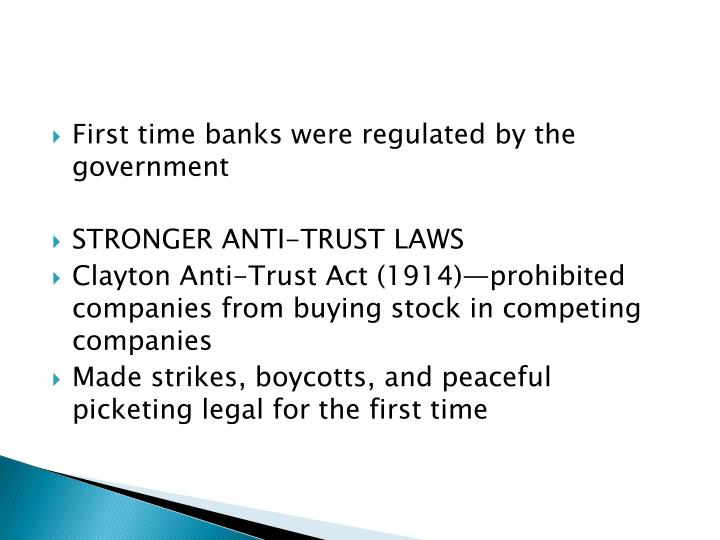 First time banks were regulated by the government