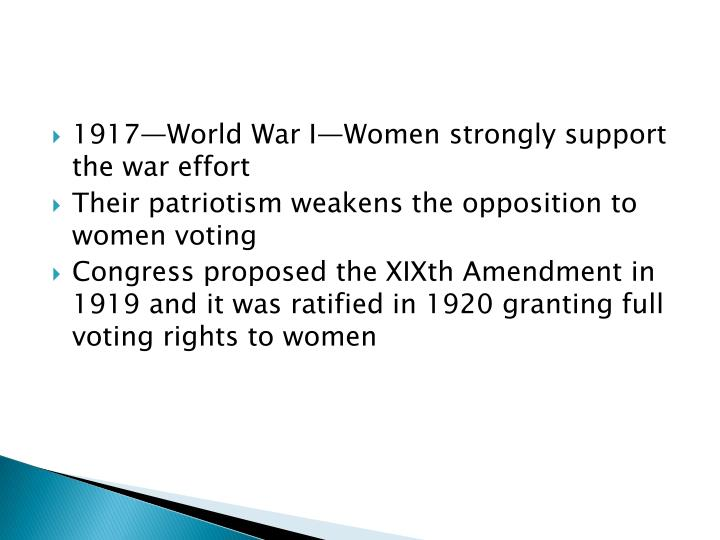 1917—World War I—Women strongly support the war effort