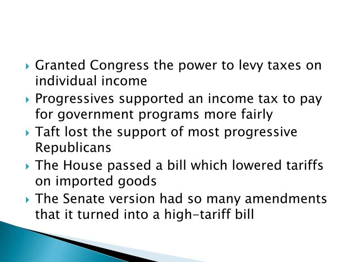 Granted Congress the power to levy taxes on individual income