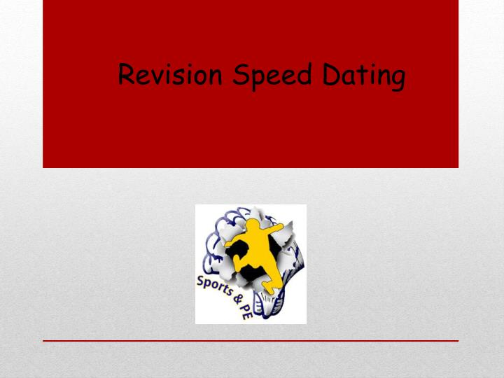 Revision Speed Dating
