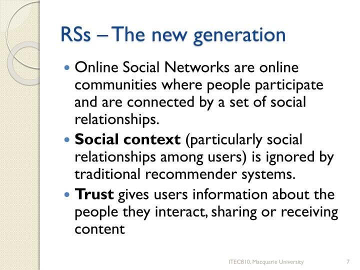 RSs – The new generation