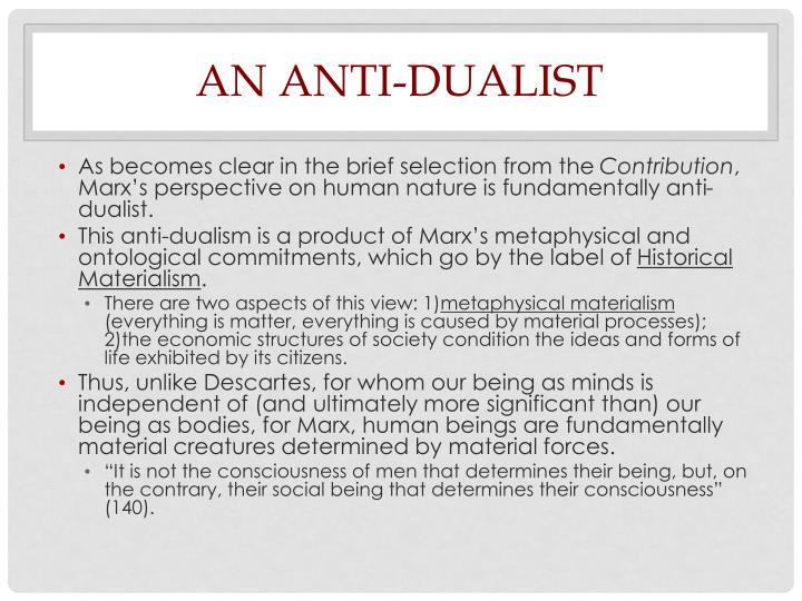 An Anti-Dualist