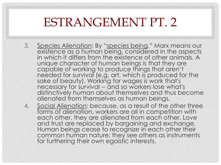 Estrangement Pt. 2