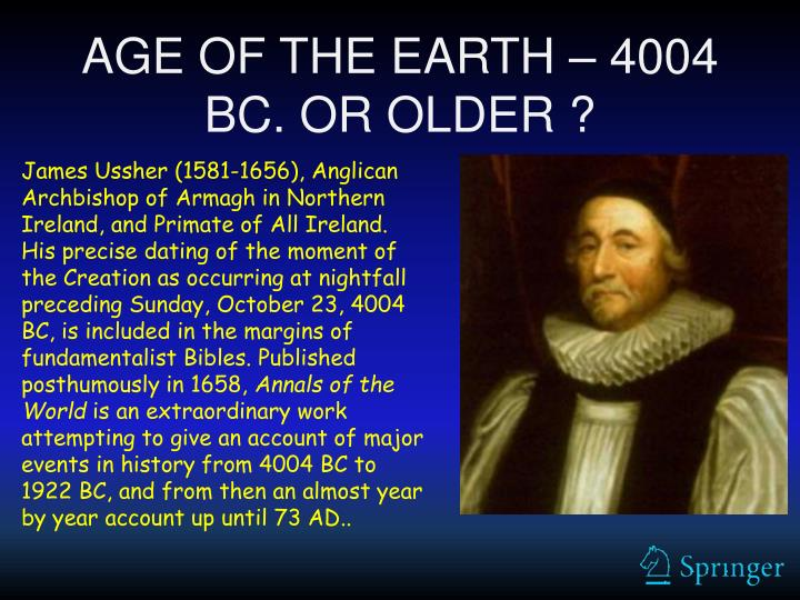 Age of the earth 4004 bc or older