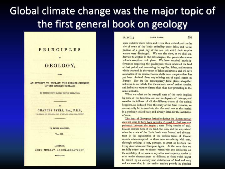 Global climate change was the major topic of the first general book on geology