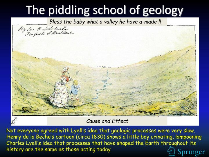 The piddling school of geology