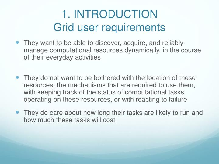 1 introduction grid user requirements