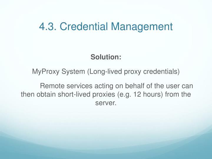 4.3. Credential Management
