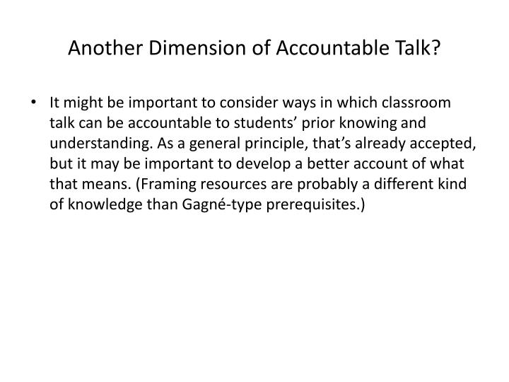 Another Dimension of Accountable Talk?