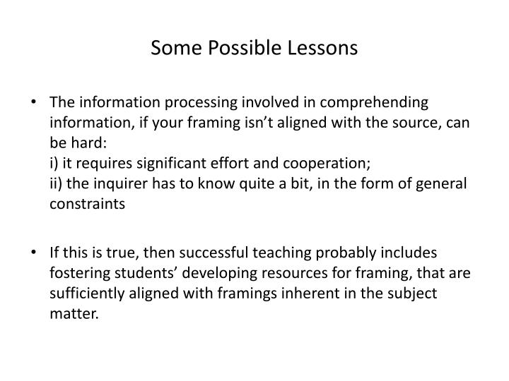Some Possible Lessons