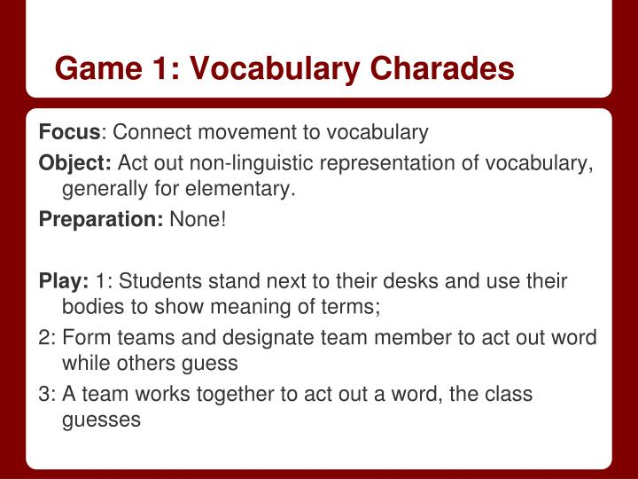 Game 1: Vocabulary Charades