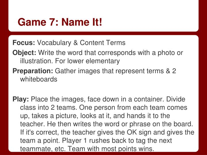 Game 7: Name It!