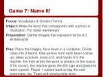 game 7 name it