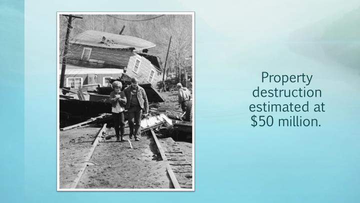 Property destruction estimated at