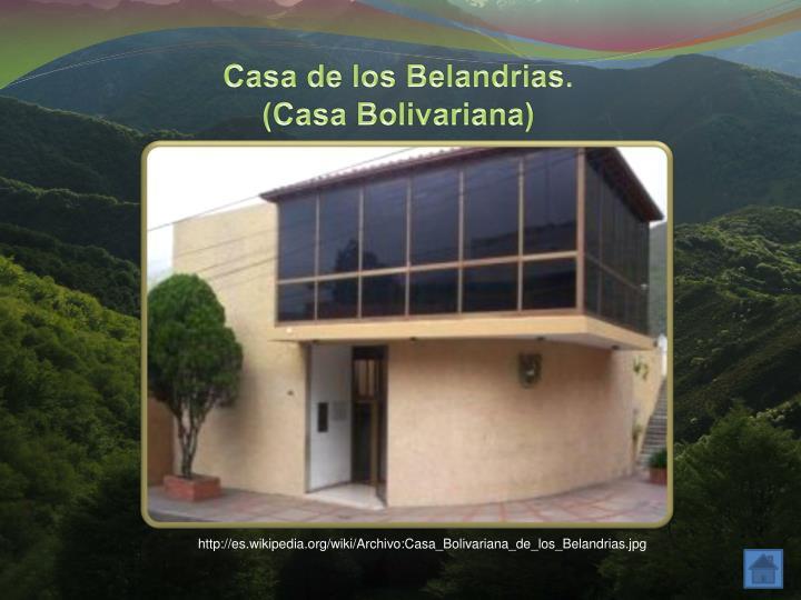 Casa de los Belandrias.