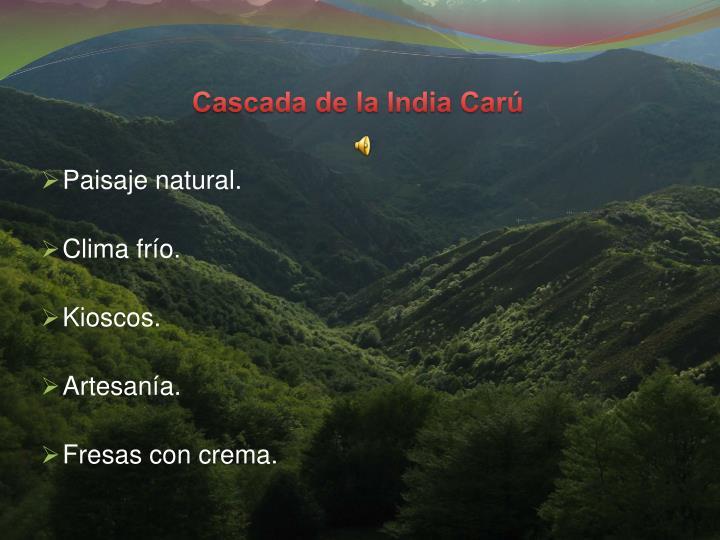 Cascada de la India Car