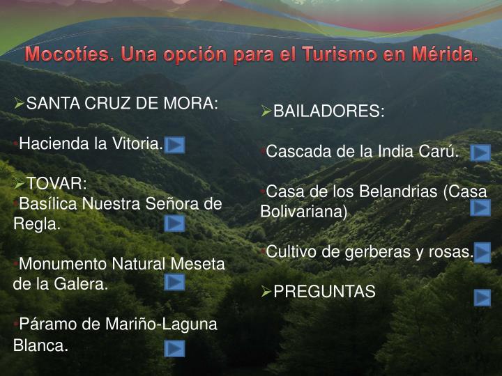 Mocotes. Una opcin para el Turismo en Mrida.
