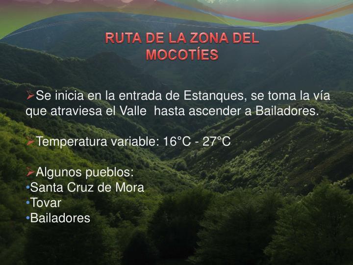 RUTA DE LA ZONA DEL MOCOTES