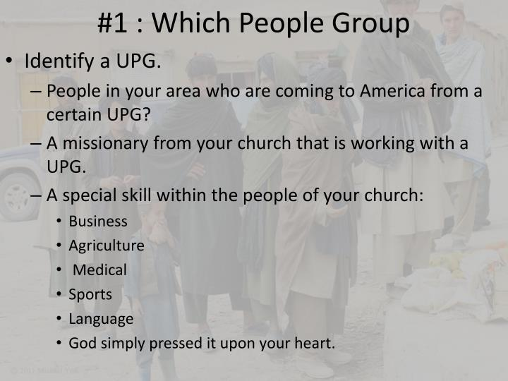 #1 : Which People Group
