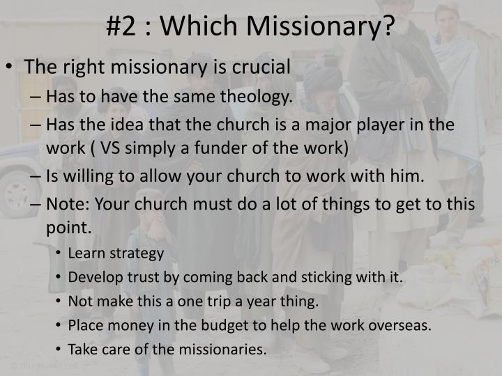 #2 : Which Missionary?