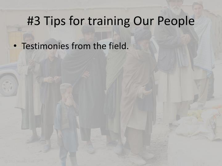 #3 Tips for training Our People