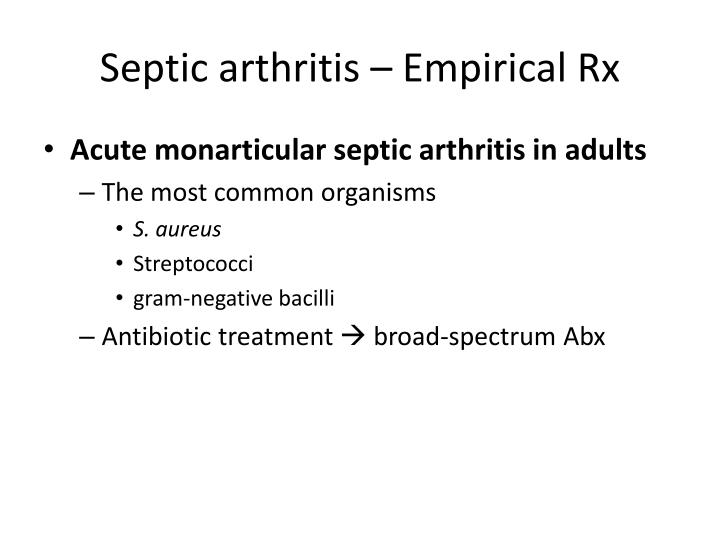 Septic arthritis – Empirical Rx