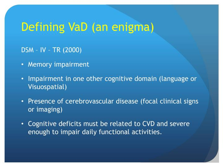 Defining VaD (an enigma)