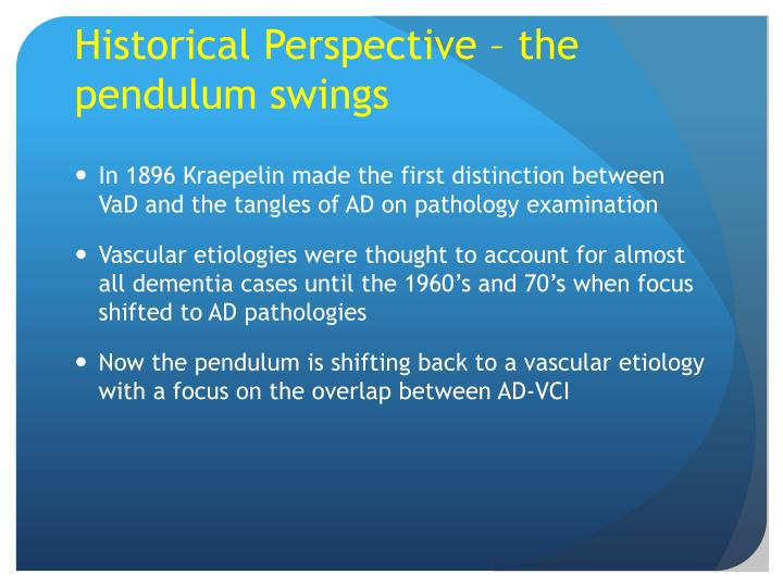 Historical Perspective – the pendulum swings