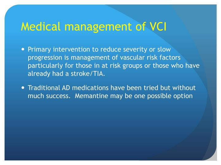 Medical management of VCI