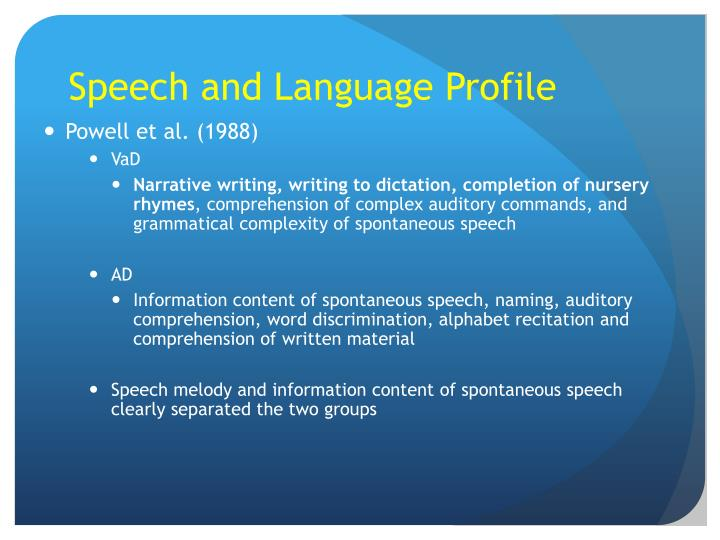 Speech and Language Profile