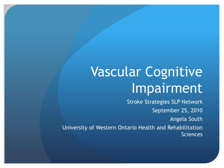Adults With Cognitive Impairment
