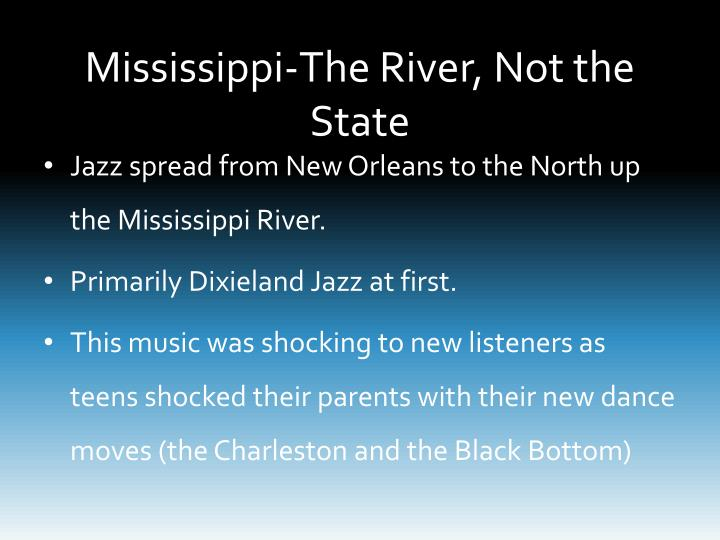 Mississippi-The River, Not the State