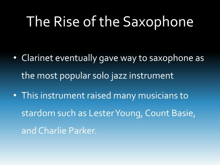 The Rise of the Saxophone