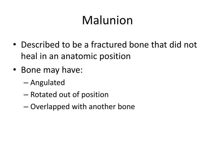 Malunion
