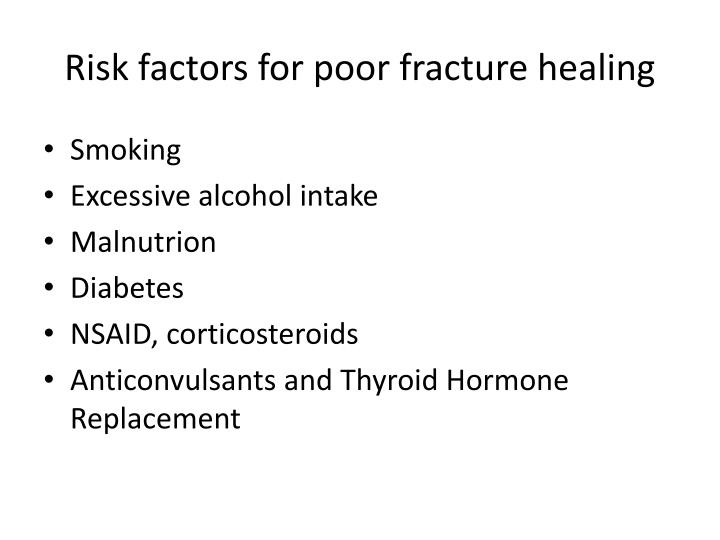Risk factors for poor fracture healing
