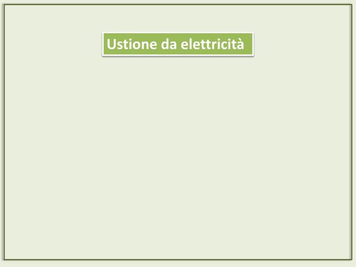 Ustione da elettricità