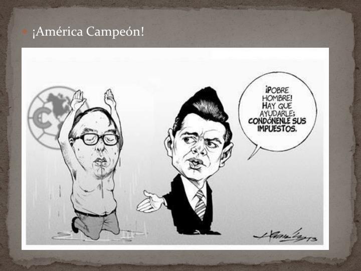 ¡América Campeón!