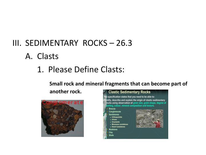 SEDIMENTARY  ROCKS – 26.3