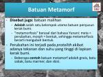 batuan metamorf2