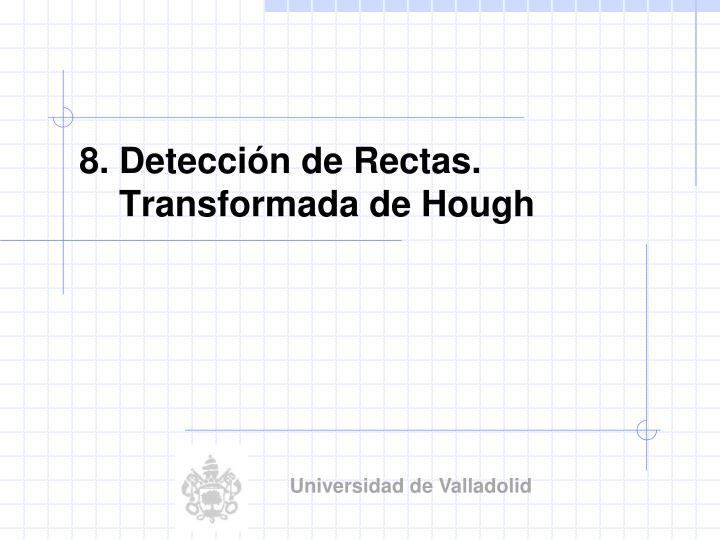 8 detecci n de rectas transformada de hough