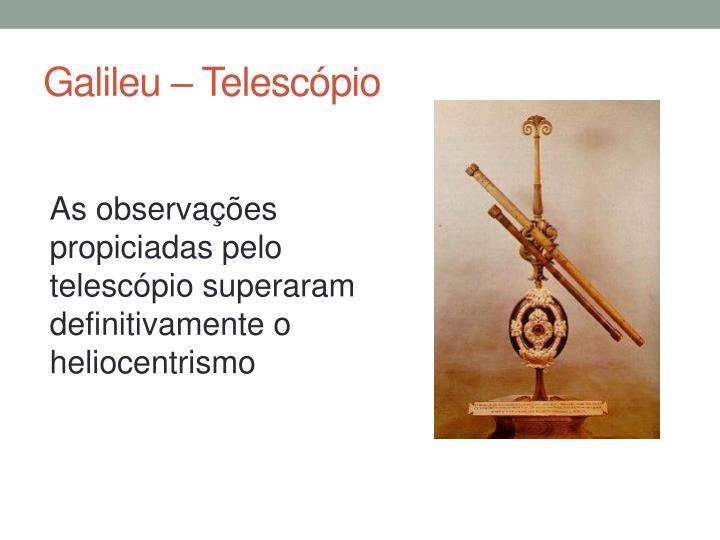 Galileu – Telescópio