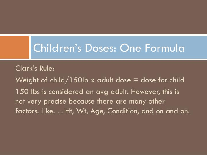 Children's Doses: One Formula