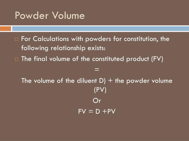 Powder Volume