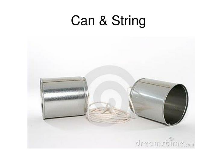 Can & String