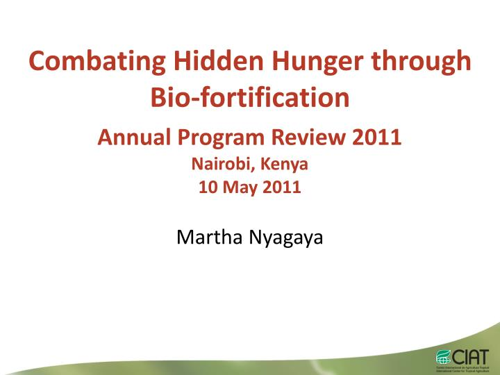 Combating Hidden Hunger through Bio-fortification